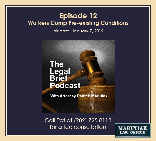 Workers Comp Pre-existing Conditions Law in Michigan